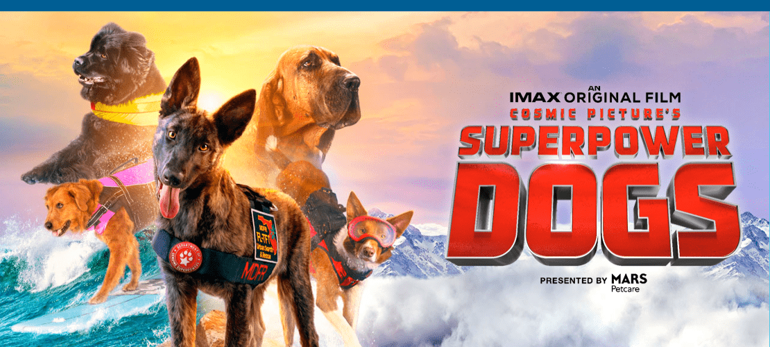 Superpower Dogs Presented by MARS Petcare